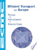 Efficient Transport for Europe Policies for the Internalisation of External Costs Book