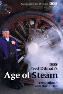 Fred Dibnah s Age Of Steam