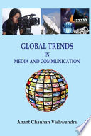 Global Trends in Media and Communications