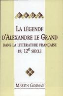 Pdf La légende d'Alexandre le Grand dans la littérature française du 12e siècle Telecharger
