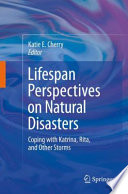 Lifespan Perspectives On Natural Disasters