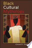 Black Cultural Mythology