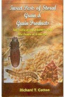 Insect Pests Of Stored Grain And Grain Products