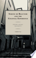 Simone de Beauvoir and the Colonial Experience