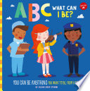 ABC for Me  ABC What Can I Be