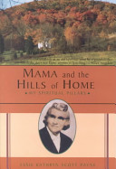 Mama and the Hills of Home