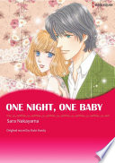 ONE NIGHT  ONE BABY Book