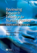 Reviewing Research Evidence For Nursing Practice
