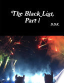 The Black List, Part 1