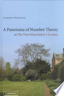 A Panorama of Number Theory Or The View from Baker s Garden
