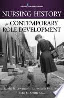 Nursing History For Contemporary Role Development