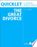 Quicklet on C S  Lewis  The Great Divorce  CliffNotes like Book Summary   Analysis