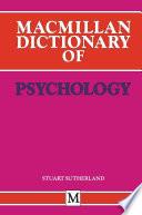 Macmillan Dictionary of Psychology