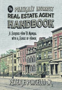 The Politically Incorrect Real Estate Agent Handbook