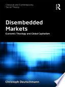 Disembedded Markets