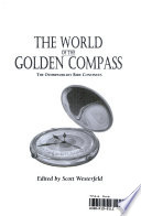 The World of the Golden Compass  : The Otherworldly Ride Continues