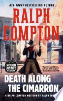 Ralph Compton Death Along the Cimarron