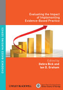 Evaluating the Impact of Implementing Evidence Based Practice