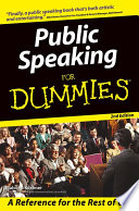 """Public Speaking For Dummies"" by Malcolm Kushner"