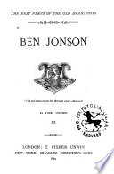 Ben Jonson  Volpone  or  The fox  Epic  ne  or  The silent woman  The alchemist