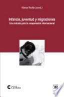 Infancia, juventud y migraciones