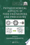 Physicochemical Aspects of Food Engineering and Processing Book