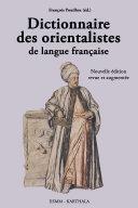 Pdf Dictionnaire des orientalistes de langue française. Nouvelle édition revue et augmentée Telecharger