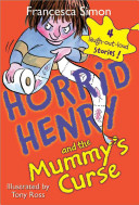 Horrid Henry and the Mummy s Curse