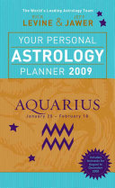 Your Personal Astrology Planner 2009  Aquarius