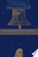 Pennsylvania s Revolution Book PDF