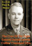 The Crux Of The Fight: General Joseph Lawton Collins' Command Style Pdf/ePub eBook