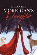 Morrigan s Daughter Book