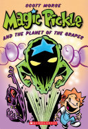 Magic Pickle & The Planet Of The Grapes