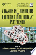 Advances in Technologies for Producing Food relevant Polyphenols