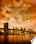 Spiritual Leadership in the Global City