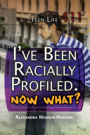 I've Been Racially Profiled. Now What?