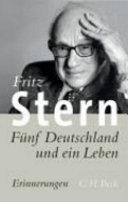 Fünf Deutschland und ein Leben: Erinnerungen