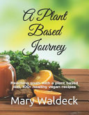 A Plant Based Journey