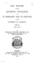 The History of the Queens  College of St  Margaret and St  Bernard in the University of Cambridge