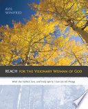Reach for the Visionary Woman of God Book
