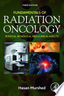 Fundamentals of Radiation Oncology