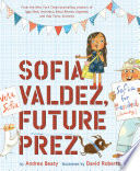Sofia Valdez  Future Prez Book PDF