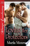 Loving Her Protectors Book