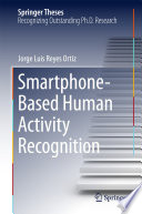 Smartphone Based Human Activity Recognition