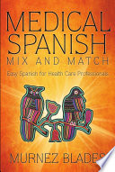Medical Spanish Mix and Match