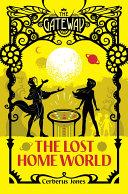 The Gateway: The Lost Home World Pdf/ePub eBook
