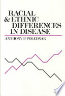 Racial and Ethnic Differences in Disease