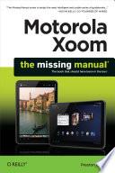Motorola Xoom The Missing Manual