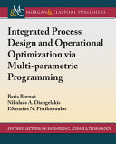 Integrated Process Design and Operational Optimization Via Multiparametric Programming