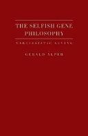 The Selfish Gene Philosophy